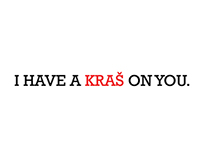 I have a Kraš on you.