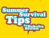 Summer Survival Tips by Rebeka Brown