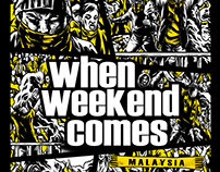 WHEN WEEKEND COMES
