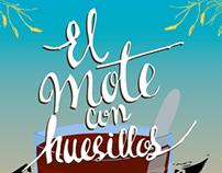 """Afiche obra """"El mote con huesillos"""""""