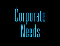 Corporate Needs