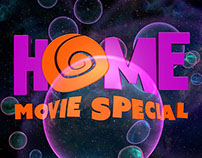Home: Movie Special