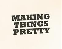 Making Things Pretty