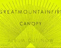 Great Moutain Fire - Canopy -Teaser