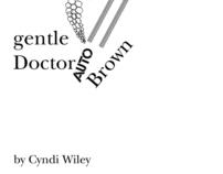 Gentle Doctor Brown