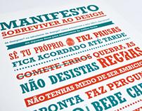 Manifesto, Sobreviver ao Design