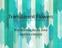 Transformation Project - Transparent Flowers