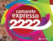 Camarote Expresso 2222  |  Transformação