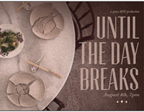 Until The Day Breaks: A Drama Production