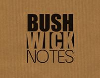 Bushwick Notes