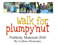 Extra-Curricular: Walk for Plumpy'nut PR Materials