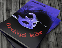 """Ördögi Kör"" Book cover design"