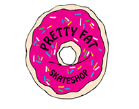 Pretty Fat Skateshop