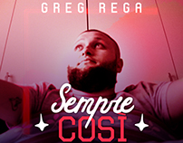 "Single Cover ""SEMPRE COSì"" - Greg Rega"