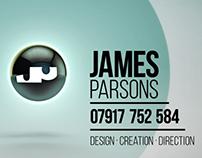 James Parsons . Design . Creation . Direction . Reel