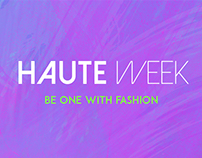Haute Week - Fashion Festival