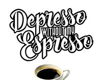 Depresso Without My Espresso