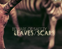 Beware of Safety - Leaves / Scars