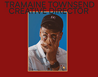 Tramaine Townsend Creative Director Portfolio