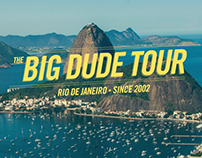 The Big Dude Tour