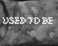 Used to Be - lyric book