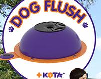 INDUSTRIAL DESIGNER  ACTIVATION - DOG FLUSH