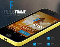 FRIENDS FRAME - UI & UX designed for mobile application
