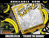 Colour The Banana- Adult Colouring Book