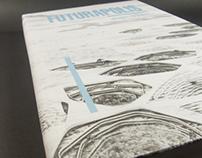 Futurapolis: utopies urbaines (V4)