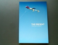 The Present: Achieving The Moment