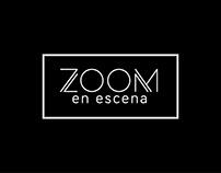Zoom en escena - TV Program - Branding / Post
