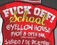 FUCK OFF! School