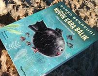 Küçük Kara Balık - Little Black Fish