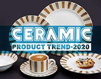 Ceramic Product Trend-2020