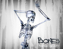 Bones... Naked Beauty