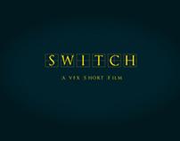 SWITCH- a VFX Short Film
