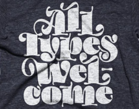 All Types Welcome Shirt