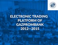 Electronic Trading Platform of Gazprombank (2012—2015)