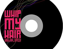 Cd Single Design- 'Whip My Hair'