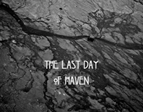 the Last Day of Haven