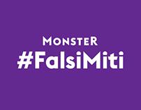 Monster #FalsiMiti