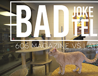 Bad Joke Telling: 605 Magazine vs. Later Babes