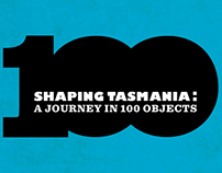 Shaping Tasmania: a journey in 100 objects