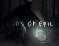 Born of Evil