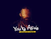 You're Alive .. A Company Profile