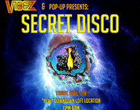 VIBEZ: Secret Disco // Event Flyer