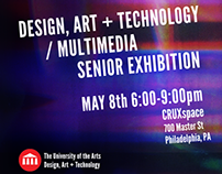 Design, Art + Technology Senior Exhibit Poster