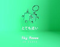 Sky Roses - So Close