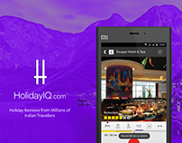 UX, UI, IXD for Video Review Mobile App at HolidayIQ