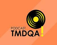 Arte de Capa - Podcast TMDQA!
